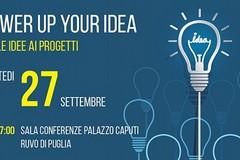 Power up your idea, dalle idee ai progetti anche a Ruvo