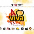 """Nasce  """"A Viva Voce """", in diretta tutti i lunedì sera sul network Viva"""