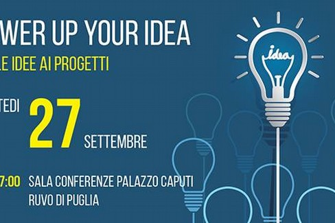 Power up your idea